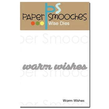 Paper Smooches WARM WISHES Wise Dies DED360