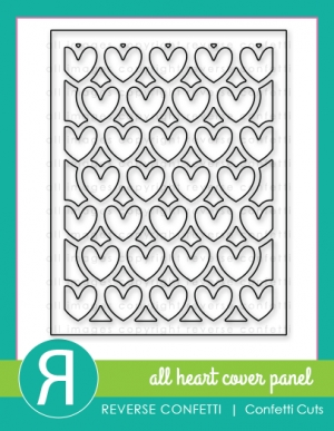 Reverse Confetti Cuts ALL OVER HEART Cover Panel Die