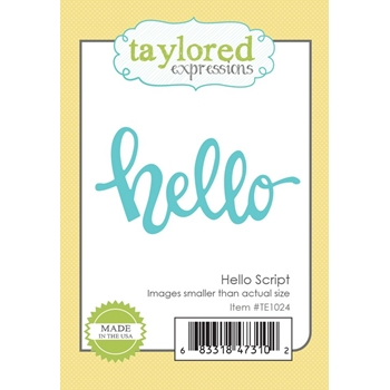 Taylored Expressions HELLO SCRIPT Die TE1024