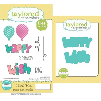 Taylored Expressions WISH BIG Cling Stamp and Die Combo TEPS195