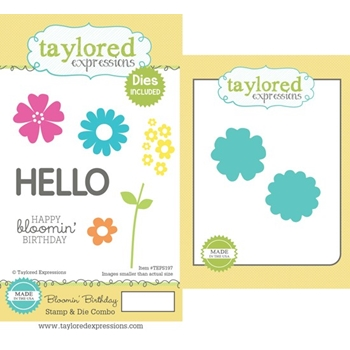 Taylored Expressions BLOOMIN BIRTHDAY Stamp & Die Combo TEPS197