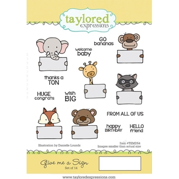Taylored Expressions GIVE ME A SIGN Cling Stamp Set TEMD54