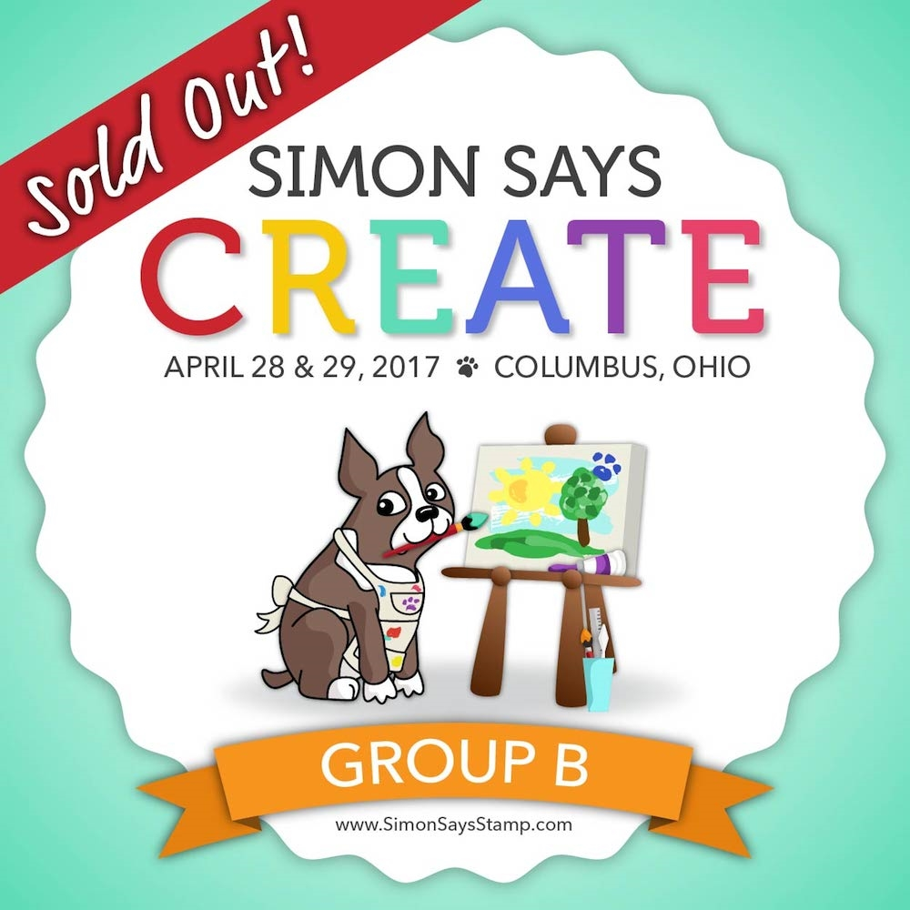 Simon Says Stamp CREATE 2017 GROUP B Event Ticket  zoom image