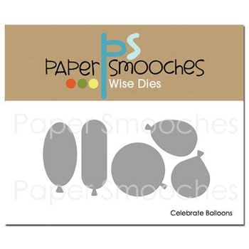 Paper Smooches CELEBRATE BALLOONS Wise Dies FBD366