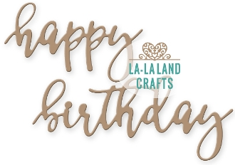 La-La Land Crafts HAPPY BIRTHDAY Die Set 8270