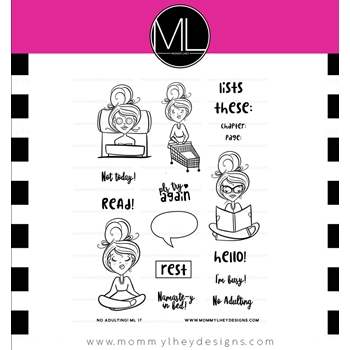 Mommy Lhey NO ADULTING Clear Stamp Set MLD174