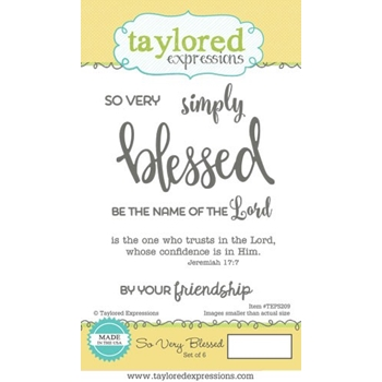 Taylored Expressions SO VERY BLESSED Cling Stamp Set TEPS209