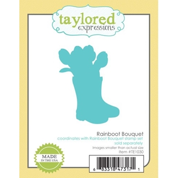 Taylored Expressions RAINBOOT BOUQUET Die Set TE1030