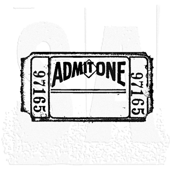 Tim Holtz Rubber Stamp ADMIT ONE Ticket Stampers Anonymous g2-1276