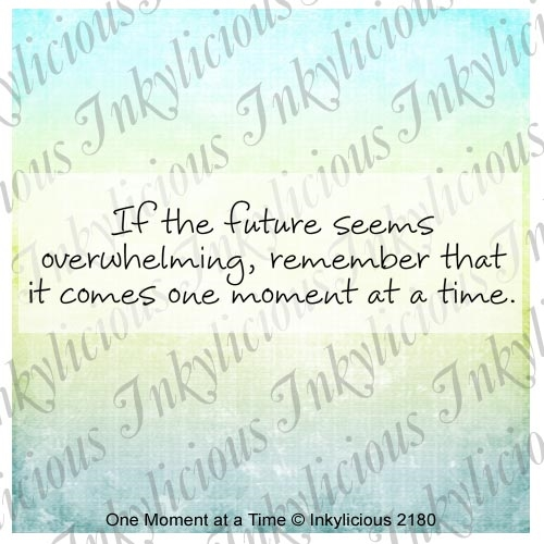 Inkylicious ONE MOMENT AT A TIME Clear Stamps 829963 zoom image