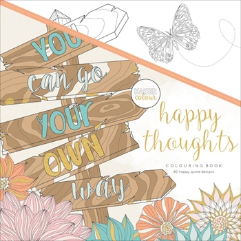 Kaisercraft Colour HAPPY THOUGHTS Colouring Book CL562