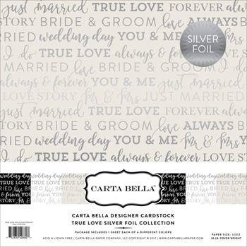 Carta Bella TRUE LOVE FOIL 12 x 12 Collection Kit CBTL004