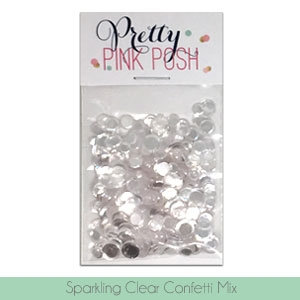 Pretty Pink Posh SPARKLING CLEAR CONFETTI MIX