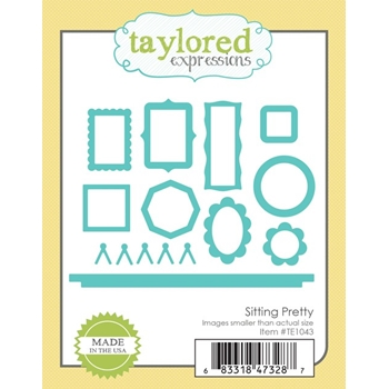 Taylored Expressions SITTING PRETTY Die Set TE1043