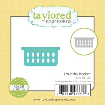 Taylored Expressions Little Bits LAUNDRY BASKET Die Set TE1045