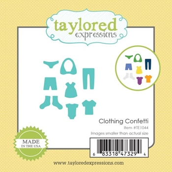 Taylored Expressions Little Bits CLOTHING CONFETTI Die Set TE1044