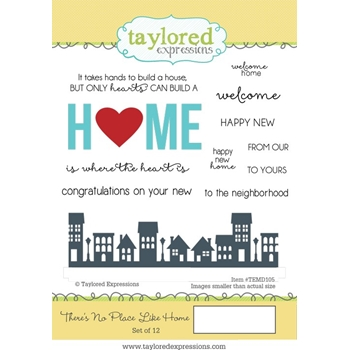 Taylored Expressions THERE'S NO PLACE LIKE HOME Cling Stamp Set TEMD105