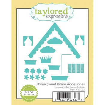 Taylored Expressions HOME SWEET HOME ACCESSORIES Die Set TE1052