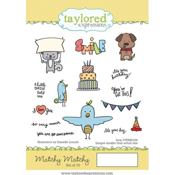 Taylored Expressions MATCHY MATCHY Cling Stamp Set TEMD104