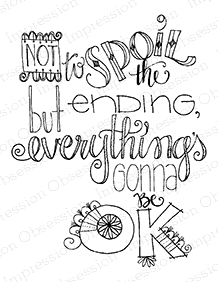 Impression Obsession Cling Stamp EVERYTHING'S OK F19423