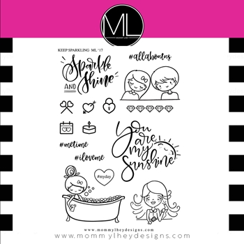 Mommy Lhey KEEP SPARKLING Clear Stamp MLD184