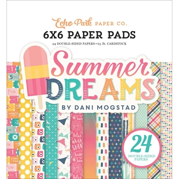Echo Park SUMMER DREAMS 6 x 6 Paper Pad DR126023