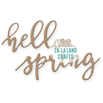 La-La Land Crafts HELLO SPRING Die Set 8291