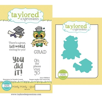 Taylored Expressions MATCHY MATCHY GRAD Cling Stamp and Die Combo TEPS213