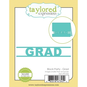 Taylored Expressions BLOCK PARTY GRAD Die Set TE1056