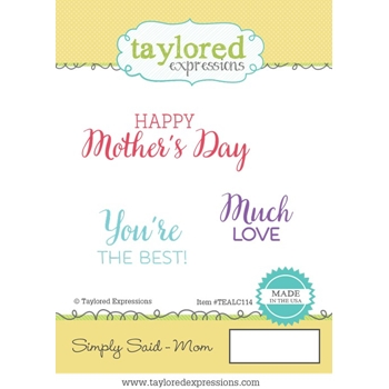 Taylored Expressions SIMPLY SAID MOM Cling Stamp Set TEALC114
