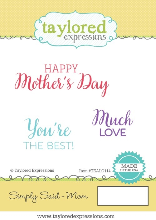 Taylored Expressions SIMPLY SAID MOM Cling Stamp Set TEALC114 zoom image