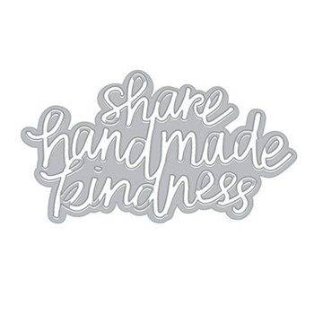 Hero Arts SHARE HANDMADE KINDNESS Fancy Die DI382