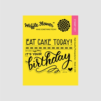 Waffle Flower EAT CAKE Clear Stamp Set 271114