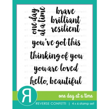 Reverse Confetti ONE DAY AT A TIME Clear Stamp Set