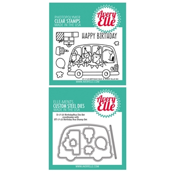 Avery Elle Clear Stamp and Die SETBBUAE Birthday Bus SET