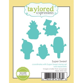 Taylored Expressions SUPER SWEET Die Set TE1101