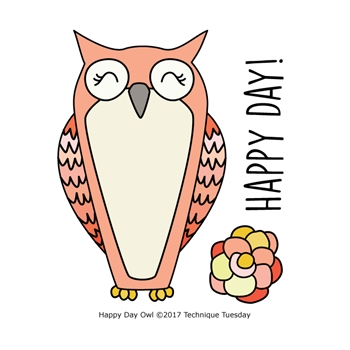 Technique Tuesday HAPPY DAY OWL Clear Stamps 02480