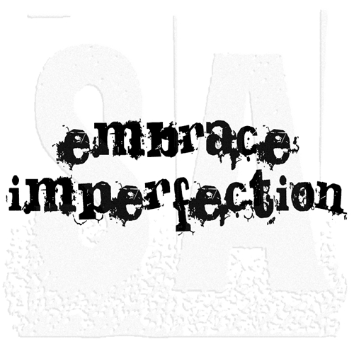 Tim Holtz Rubber Stamp EMBRACE IMPERFECTION Stampers Anonymous J3-1247 Preview Image