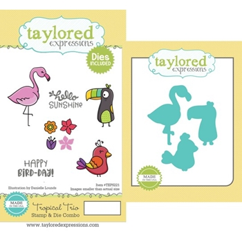 Taylored Expressions TROPICAL TRIO Cling Stamp and Die Combo TEPS221