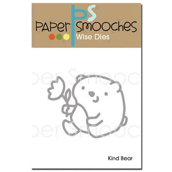 Paper Smooches KIND BEAR Wise Dies J2D392
