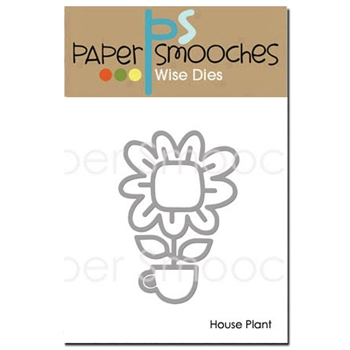 Paper Smooches HOUSE PLANT Wise Dies J2D391