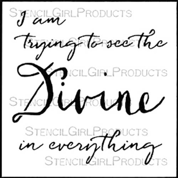 StencilGirl SEE THE DIVINE IN EVERYTHING 6x6 Stencil S487