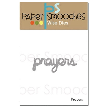 Paper Smooches PRAYERS Wise Die J3D398