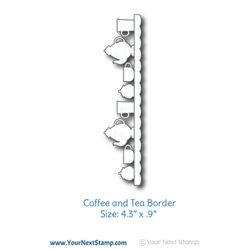 Your Next Die COFFEE AND TEA BORDER YNSD608