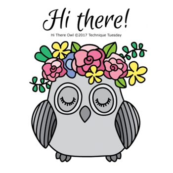 Technique Tuesday HI THERE OWL Clear Stamps 02523