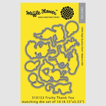 Waffle Flower FRUITY THANK YOU Die Set 310153