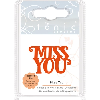 Tonic MISS YOU Miniature Moments Sentiment Die 1715E
