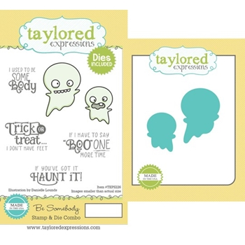 Taylored Expressions BE SOMEBODY Cling Stamp and Die Combo Set