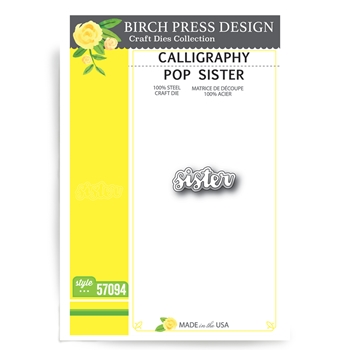 Birch Press Design CALLIGRAPHY POP SISTER Craft Die 57094