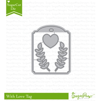 SugarPea Designs WITH LOVE TAG SugarCuts Dies SPD-00240